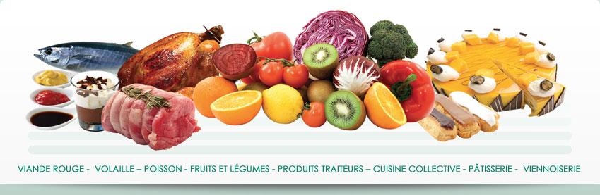 viande rouge - volaille - poisson - fruits et légumes - produits traiteurs - cuisine collective - pâtisserie - viennoiserie